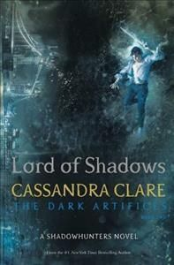 Lord of Shadows - The Dark Artifices Book 2