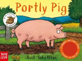 Portly Pig A Sound-Button Story