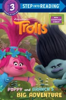 Trolls Poppy and Branch`s Big Adventure Step into Reading 3