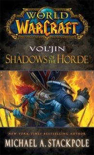 World of Warcraft Vol`jin Shadows of the Horde