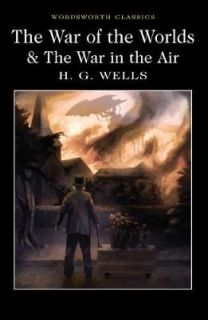 The War of the Worlds / The War in the Air