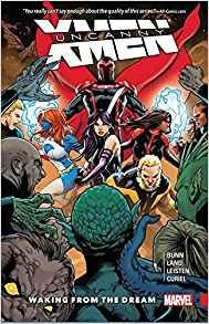 Uncanny X-Men: Superior Vol. 3 Waking From the Dream