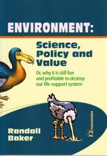 Environment: Science, Policy and Value