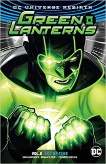 Green Lanterns Vol. 5 Out of Time (Rebirth)