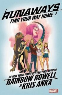 Runaways by Rainbow Rowell Vol. 1 Find Your Way Home