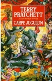 CARPE JUGULUM: Discworld Novels