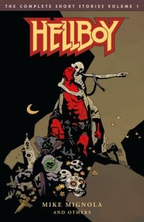Hellboy The Complete Short Stories Volume 1