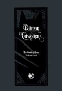 Batman/Catwoman The Wedding Album - The Deluxe Edition