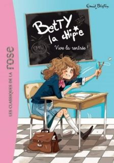 Betty la chipie 01 - Vive la rentree