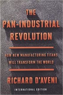 The Pan-Industrial Revolution How New Manufacturing Titans Will Transform the World