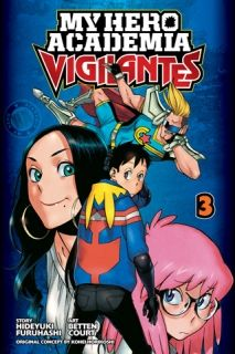 My Hero Academia Vigilantes, Vol. 3