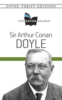 The Dover Reader: Sir Arthur Conan Doyle