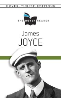 The Dover Reader: James Joyce