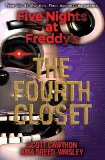 Five Nights at Freddy`s The Fourth Closet