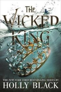 The Wicked King (The Folk of the Air #2) PB