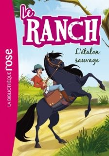 Le Ranch 01 L`etalon sauvage