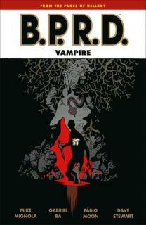B.P.R.D. Vampire (Second Edition)