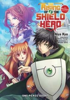The Rising of the Shield Hero Volume 01 (Manga)