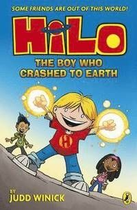 Hilo The Boy Who Crashed to Earth (Hilo Book 1)