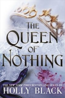 The Queen of Nothing (The Folk of the Air #3) HB