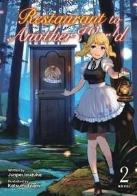Restaurant to Another World (Light Novel) Vol. 2