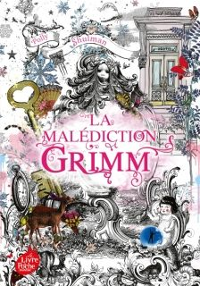 La malediction Grimm - Tome 1