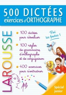 500 dictees et exercices d`orthographe