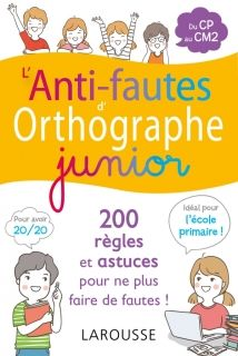 L`anti-fautes d`orthographe junior