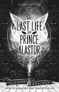 The Last Life of Prince Alastor (Prosper Redding 2)