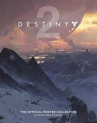 Destiny 2 The Official Poster Collection