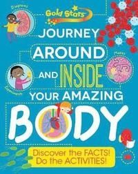 Journey around and inside Your Amazing Body