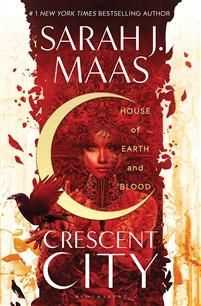 House of Earth and Blood ( Crescent City 1)