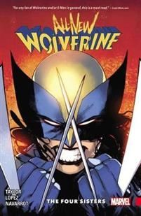 All-New Wolverine Vol. 1 The Four Sisters