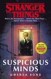 Stranger Things Suspicious Minds The First Official Novel