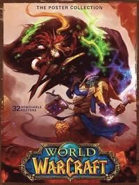 World of Warcraft The Poster Collection