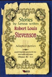Stories by famous writers Robert Louis Stevenson Adapted